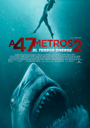 """A 47 metros 2: El terror emerge"" pelikularen kartela"