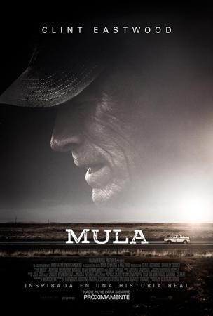 """Cartel de la película """"Mula"""""""