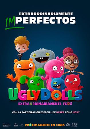 """""""UglyDolls. Extraordinariamente feos"""" pelikularen kartela"""