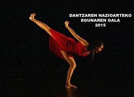 Dantzaren Nazioarteko Egunaren Galaren Foiletoa 2015
