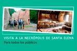 Imagen 1 de la galería de Yacimiento-Exposición de la Ermita de Santa Elena.