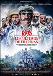 """""""1898. Los últimos de Filipinas"""" pelikularen kartela"""