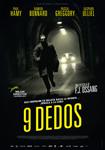 """Cartel de la película """"9 Dedos"""""""