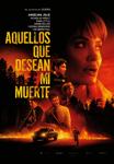 """Cartel de la película """"Aquellos que desean mi muerte"""""""