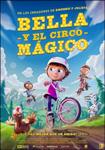 """""""Bella y el circo mágico"""" pelikularen kartela"""