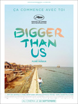 """""""Bigger Than Us"""" pelikularen kartela"""