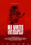 """Cartel de la película """"Bi urte, lau hilabete eta egun bat"""""""