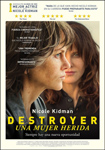 """""""Destroyer: Una mujer herida"""" pelikularen kartela"""