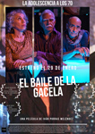 """El Baile de la Gacela"" pelikularen kartela"