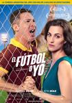 """Cartel de la película """"El fútbol o yo"""""""