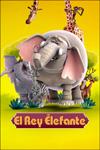 """Cartel de la película """"El Rey Elefante"""""""