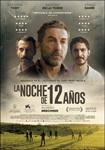 """Cartel de la película """"La noche de 12 años"""""""