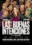 """Cartel de la película """"Las buenas intenciones"""""""