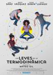 """""""Las leyes de la Termodinámica"""" pelikularen kartela"""