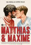 "Cartel de la película ""Matthias & Maxime"""