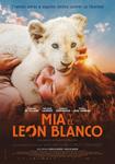 """""""Mia y el León Blanco"""" pelikularen kartela"""