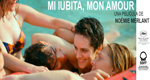 "Cartel de la película ""Mi iubita, mon amour"""