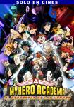 """""""My Hero Academia: El Despertar de los Héroes"""" pelikularen kartela"""