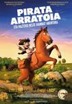 """Cartel de la película """"Pirata Arratoia eta hazteko beste abentura batzuk"""""""