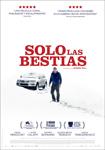"""Cartel de la película """"Solo las bestias"""""""