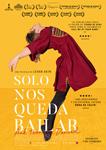 """Cartel de la película """"Solo nos queda bailar"""""""