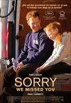 """""""Sorry We Missed You"""" pelikularen kartela"""
