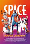 """""""Space Jam: Nuevas Leyendas"""" pelikularen kartela"""