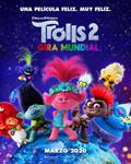 """Trolls 2: Gira mundial"" pelikularen kartela"