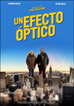 """Cartel de la película """"Un efecto óptico"""""""