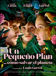 """""""Un pequeño plan... Cómo salvar el planeta"""" pelikularen kartela"""