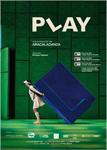 """Cartel del espectáculo """"Play"""""""