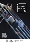 """Vigor Mortis"" ikuskizunaren kartela"
