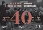 """Folleto de la exposición """"Memorias de una fuga. 40 años de La fuga de Segovia"""""""