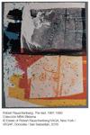 Obra de la exposición (Robert Rauschenberg. The fest 1991-1992)