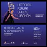 """Imagen 1 de la galería de Erakusketa: """"Urtaroen Azalak Gaueko Lubakian"""""""