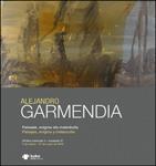 """Folleto de la exposición """"Alejandro Garmendia. Paisajes, enigma y melancolía"""""""