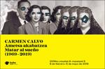 """""""Carmen Calvo. Ametsa akabatzea (1969-2019)"""" erakusketaren foiletoa"""