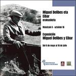 """Folleto de la exposición """"Miguel Delibes y Eibar"""""""