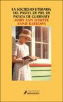 """""""La sociedad literaria y el pastel de piel de patata de Guernsey"""" liburuaren azala"""