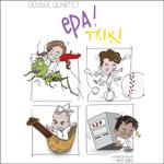 """Cartel del espectáculo """"Epa Txiki!"""""""