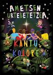 """Cartel del espectáculo """"Ametsen Urtebetetzea"""""""