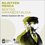 """Folleto de la Quincena Sobre el Bertsolarismo """"Bilintxen Menda"""" de Donostia 2021"""