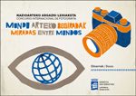 """Cartel del concurso """"Miradas Entre Mundos"""" 2021"""