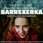 "Cartel del espectáculo ""Barrexerka"" de Donostia 2019"