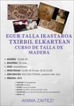 Txirbilen Egur Taila ikastaroaren kartela 2021