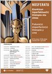 """Cartel del ciclo Nosferatu """"Futuro(s) imperfecto(s) Distopía y cine"""""""