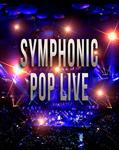 Symphonic Pop Live! kontzertuaren kartela