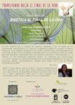 """Cartel de la conferencia """"Bioética al final de la vida"""""""