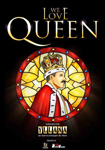 """""""We love Queen"""" ikuskizunaren kartela"""