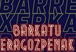 """Cartel de la obra """"Barkatu eragozpenak"""""""